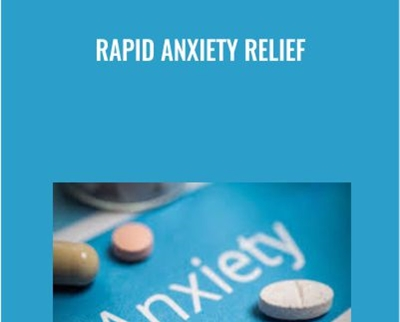Rapid Anxiety Relief