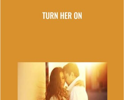 Turn Her On - Rob Brinded