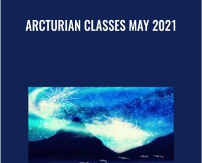 Arcturian Classes May 2021
