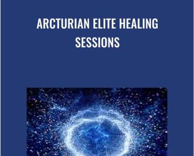 Arcturian Elite Healing Sessions