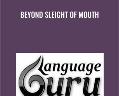 Beyond Sleight Of Mouth - Michael Breen