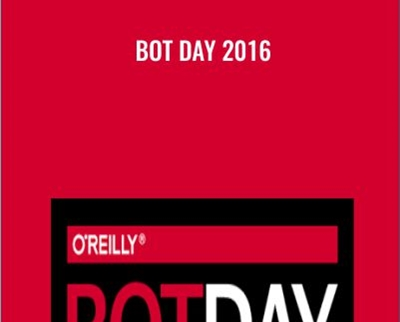 Bot Day 2016 - O'Reilly