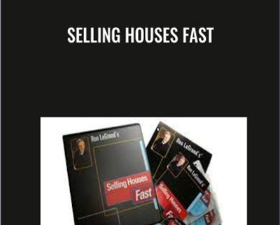 Selling Houses Fast - Ron Legrand