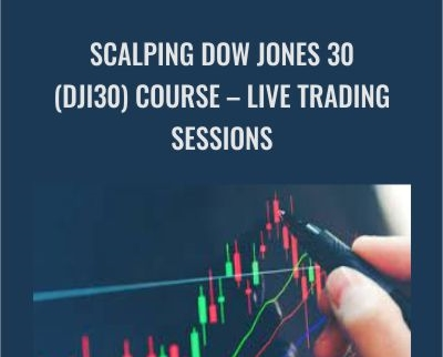 Scalping Dow Jones 30 (DJI30) course – Live Trading Sessions - ISSAC Asimov